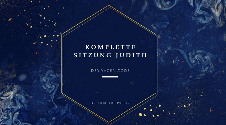 Komplette Sitzung Judith - Yager-Code