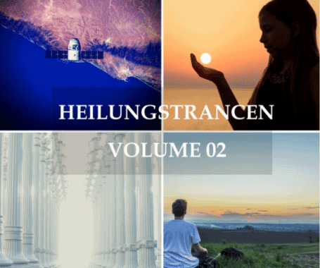 Heilungstrancen Volume 02